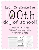 100th Day of School {Common Core Aligned} Writing, Math, &