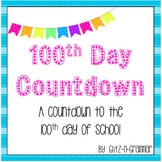 100th Day of School Countdown--Black and Bright