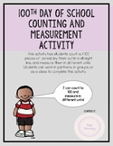 100th Day of School Counting and Measurement Activity