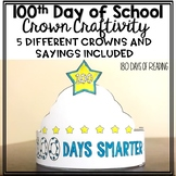 100 Days of School Craftivity for your 100th Day of School Celebration
