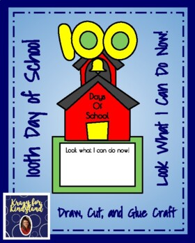 100th Day of School Craft: Look What I Can Do Now!