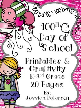 100th Day of School Craftivity & Printables