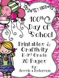 100th Day of School Craftivity & Printables
