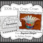 "100th Day of School ""Crazy"" Crown Printable"