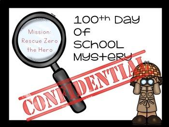 100th Day of School Crime Scene - Zero the Hero