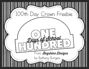 100th Day of School Crown Printable Freebie | TpT