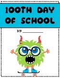 100th Day of School - Digital Activity Notebook