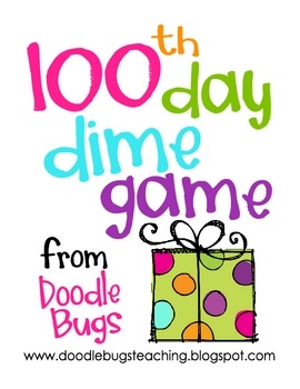 100th Day of School Dime Game