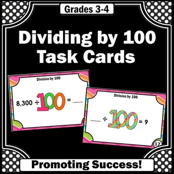 Division Task Cards, 100th Day of School Math, 3rd Grade Math Centers