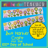 100th Day of School Dot Marker Craft - Counting by Tens
