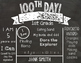 100th Day of School Editable Chalkboard Sign - US Spelling