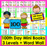 100th Day of School Activities:  Mini Books - 3 Levels + Illustrated Word Wall