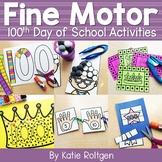 100th Day of School Fine Motor Activities