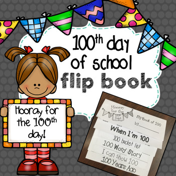 100th Day of School Flip Book