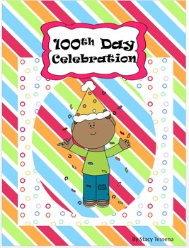100th Day of School:  Free Printables