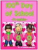 100th Day of School ~Freebie~~