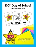 100th Day of School Fry 100 Word List Game or Flashcards
