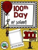 100th Day of  School (Fun Class Printables)