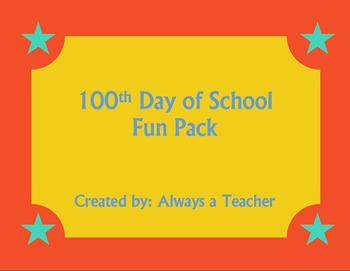 100th Day of School: Fun Pack