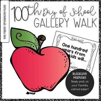 100th Day of School Gallery Walk