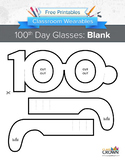 100th Day of School Glasses: Blank
