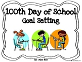 100th Day of School Goal Setting FREEBIE