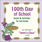 100th Day of School Songs and Activities for 2nd Grade