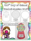 100th Day of School Gumball Machine