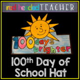 100th Day of School Hat Craft Activity