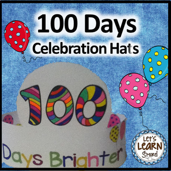 100 Days of School,  Hats, Coloring Activity, 100th Day of School Activities