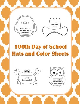 100th Day of School Hats and Color Sheets