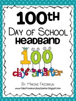 100th Day of School: Headband and Door Sign