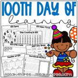 100th Day of School Activities - Math and Literacy Printables