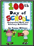 100th Day of School Integrated Math and Literacy Activities