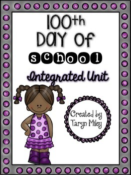 100th Day of School:  Integrated Unit