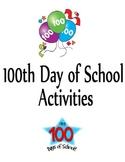100th Day of School (K, 1st-3rd Grade)