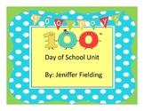100th Day of School K-2 Unit