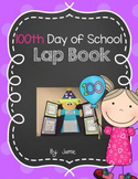 100th Day of School Lap Book!
