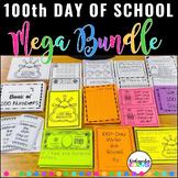 100th Day of School NO PREP MEGA Bundle - Kindergarten 1st