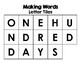 100th Day of School Making Words Activity