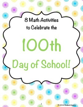 100th Day of School Math Activities