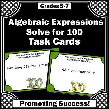 Algebraic Expressions Task Cards, 100th Day of School Math