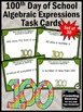 Algebraic Expressions, 100th Day of School Activities