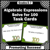 Evaluating Algebraic Expressions Task Cards, 100th Day of School Math Activities