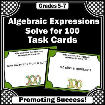 Algebraic Expressions for 100th Day of School Activities & Games