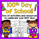 100th Day of School! Math & Literacy Activities