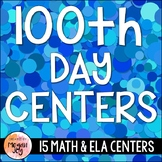 100th Day of School: 2nd Grade Math & Literacy Activities (15 Stations!)