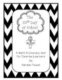 100th Day of School Math & Literacy Pack for Diverse Learners
