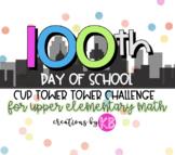 100 Days of School Activities - Math STEM Challenge