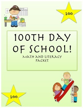 100th Day of School Math and Literacy Activity Packet
